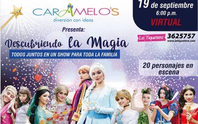 «Descubriendo la magia» Caramelos decide presentar su primer show virtual